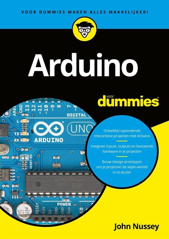 Voor Dummies - Arduino voor dummies - John Nussey