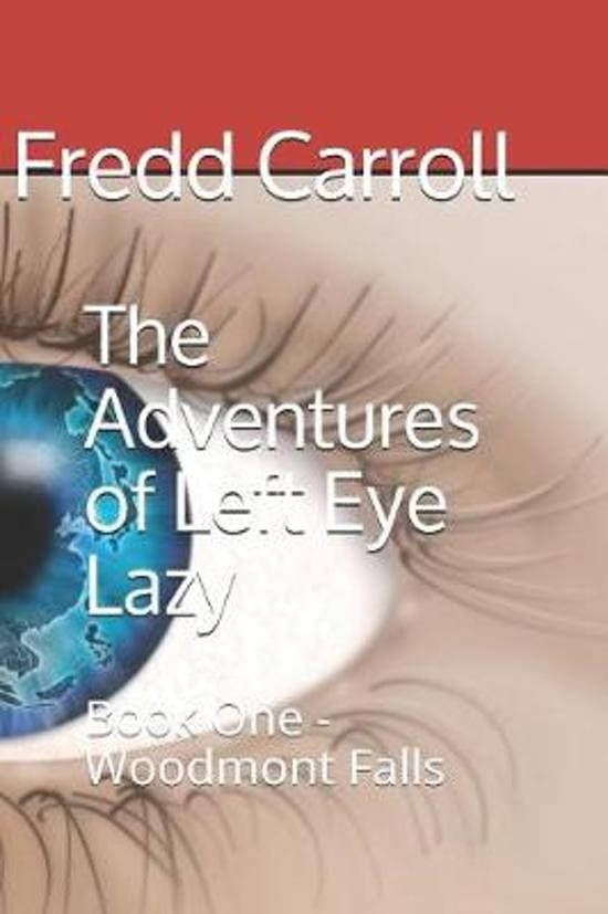 The Adventures of Left Eye Lazy