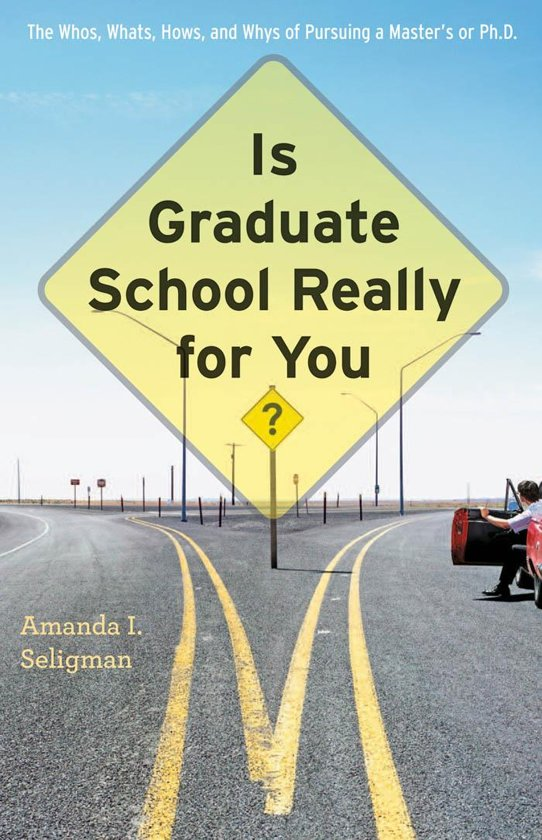 Is Graduate School Really for You?