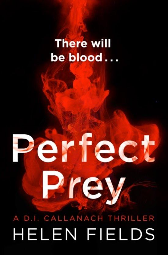 Boek cover Perfect Prey (A DI Callanach Thriller, Book 2) van Helen Fields (Paperback)