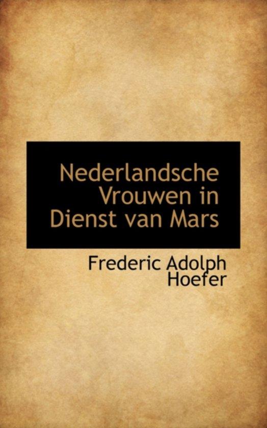 Nederlandsche Vrouwen in Dienst Van Mars