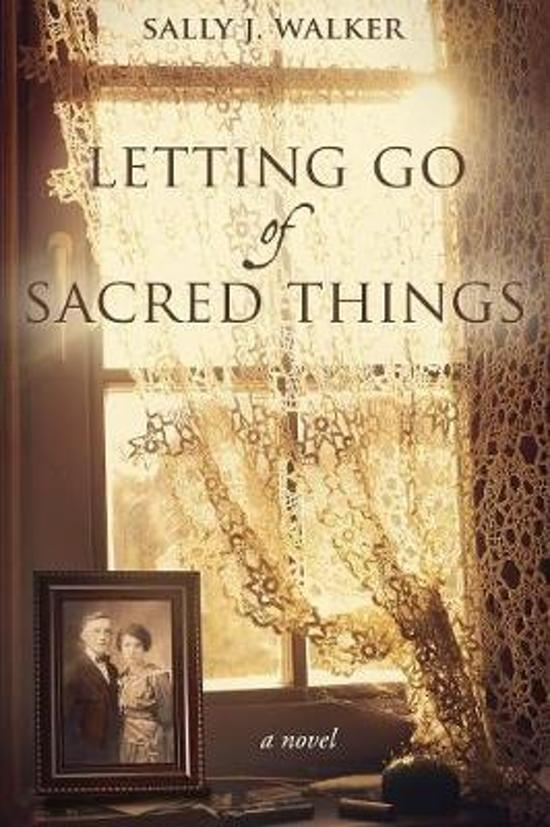 Letting Go of Sacred Things