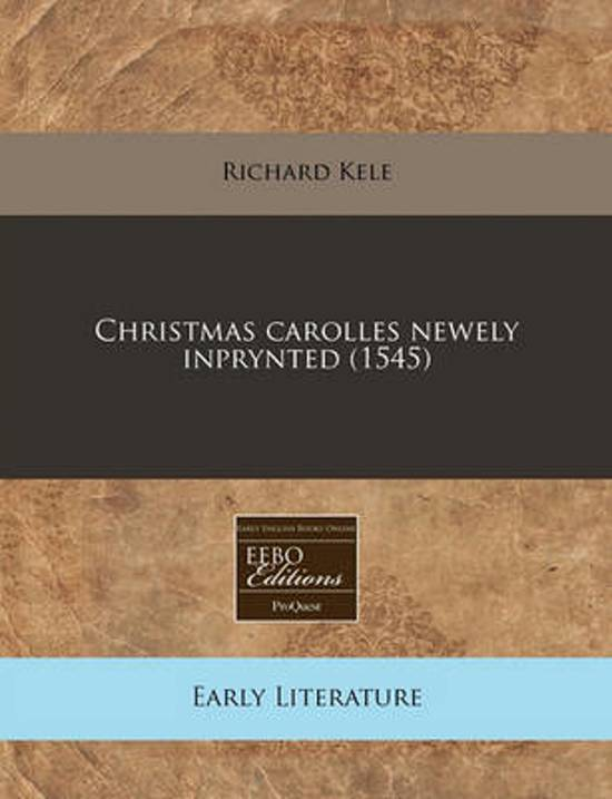 Christmas Carolles Newely Inprynted (1545)