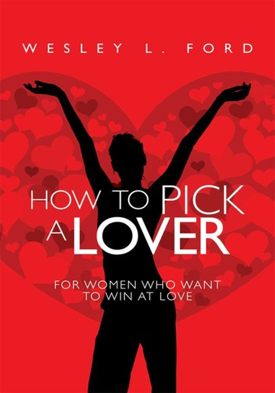 How to Pick a Lover