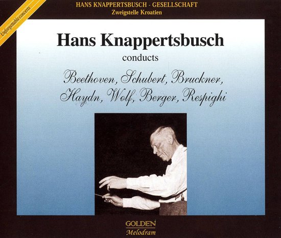 Hans Knappertsbusch Conducts: Wenen