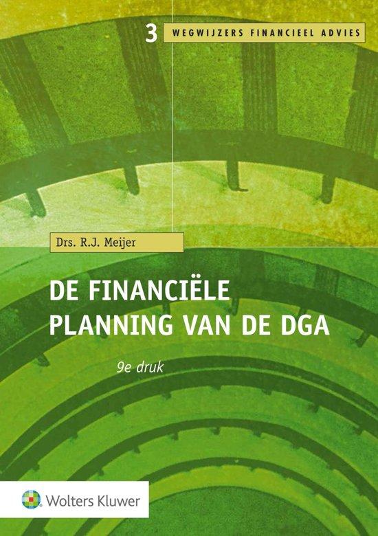Wegwijzers Financieel Advies 3 - De financiële planning van de dga