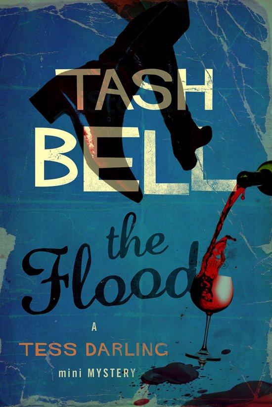 The Flood, A Tess Darling Mini-Mystery