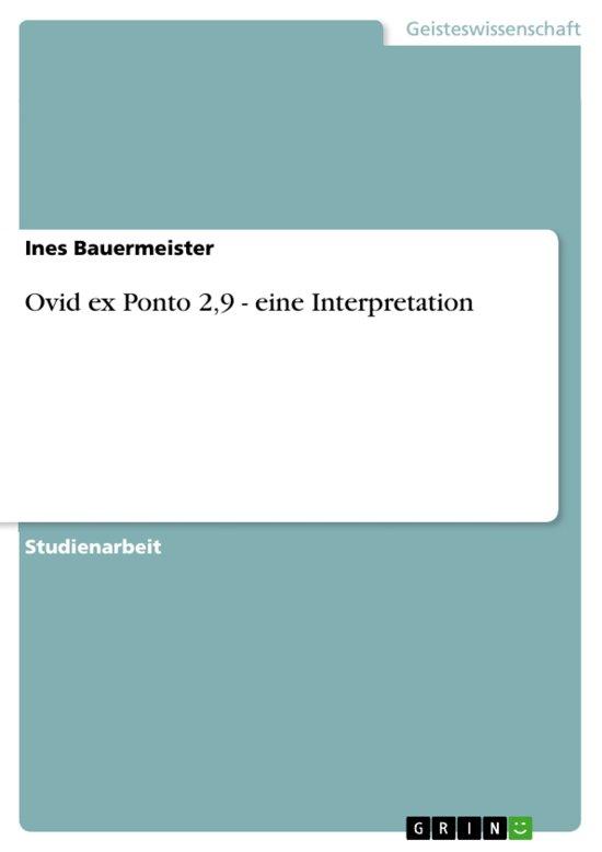 Ovid ex Ponto 2,9 - eine Interpretation