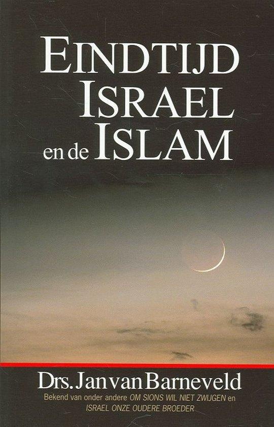 Eindtijd, Israël en de Islam
