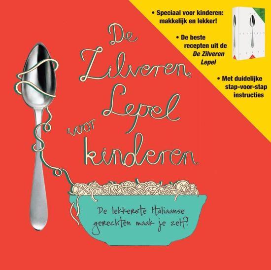 Boek cover De Zilveren Lepel - De zilveren lepel voor kinderen van Anoniem (Hardcover)