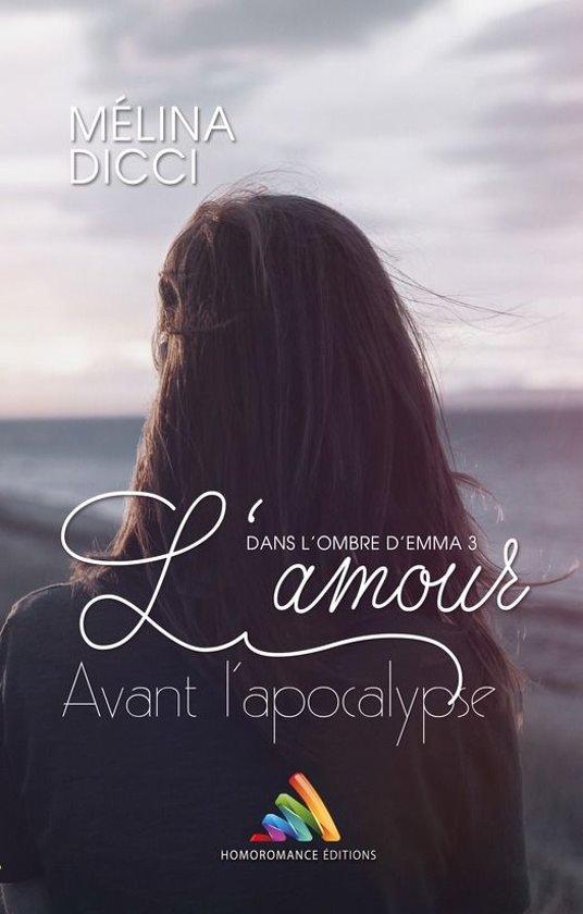 L'amour avant l'apocalypse