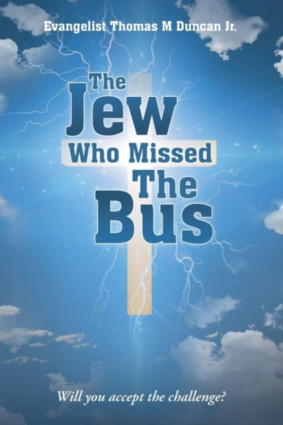 The Jew Who Missed the Bus