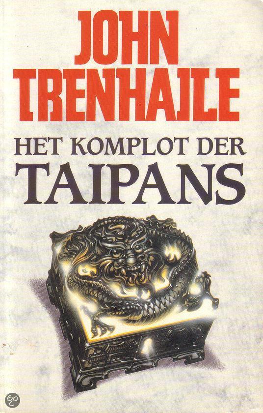 Het komplot ter taipans - John Trenhaile |
