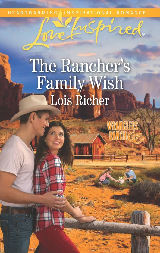 The Rancher's Family Wish (Mills & Boon Love Inspired) (Wranglers Ranch, Book 1)