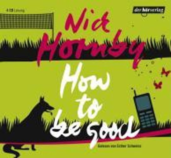 Hornby, N: How to be good/4 CDs