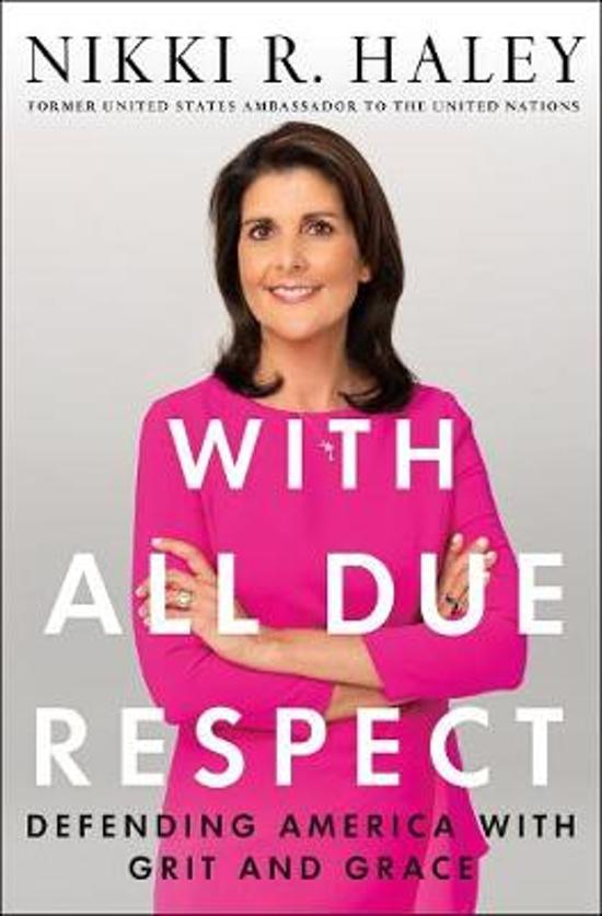 Boek cover With All Due Respect van Nikki R. Haley (Hardcover)