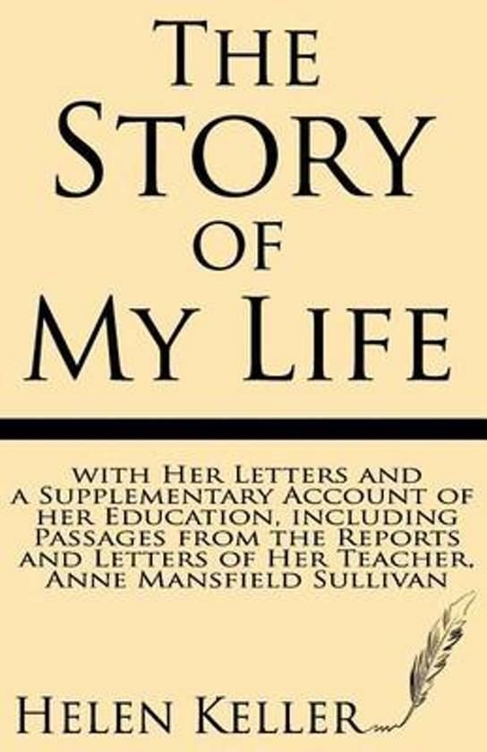 Bolcom The Story Of My Life Helen Keller 9781628450422 Boeken