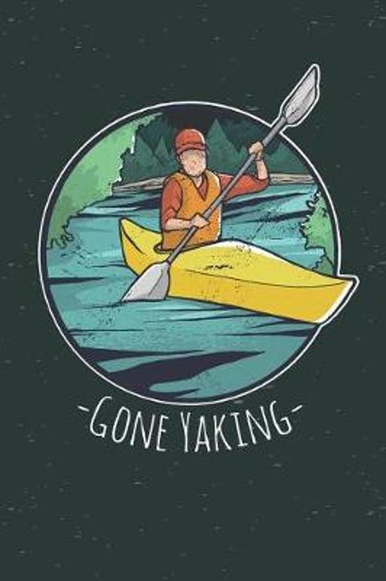 Gone Yaking