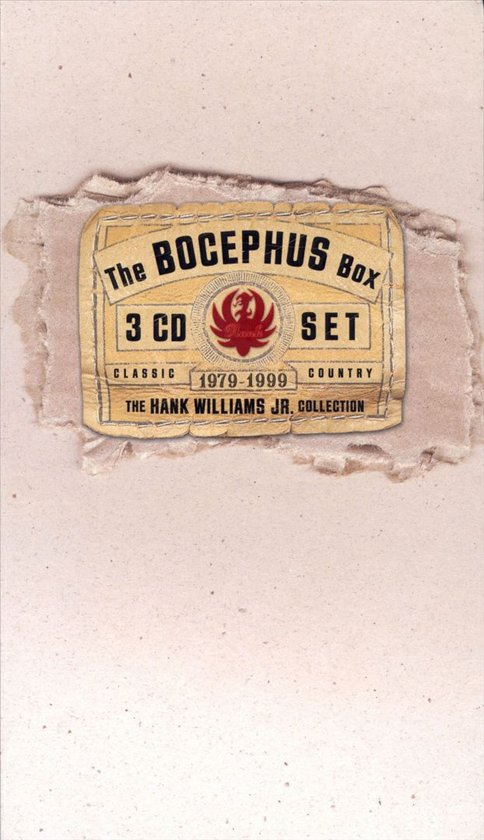 The Bocephus Box: Hank Williams, Jr....