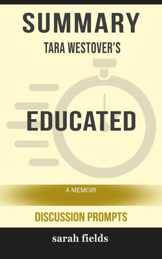 Boek cover Summary: Tara Westovers Educated van Sarah Fields (Onbekend)