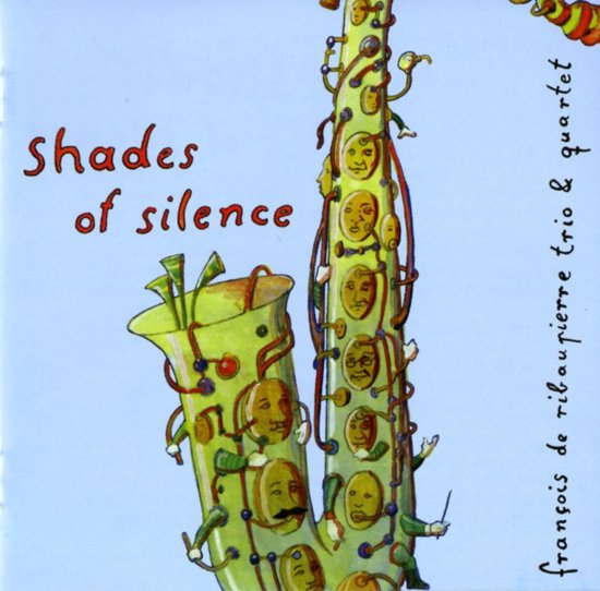 Francois De / Trio & Q Ribaupierre - Shades Of Silence
