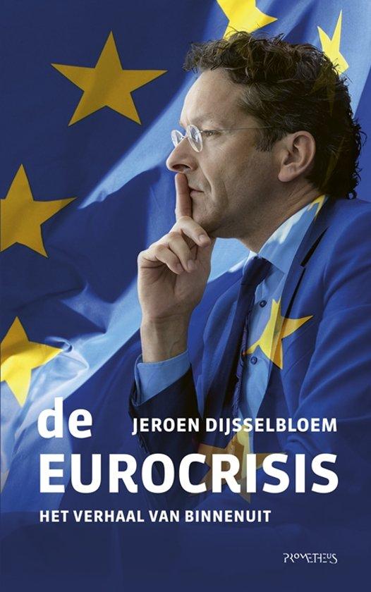Boek cover De Eurocrisis van Jeroen Dijsselbloem (Paperback)