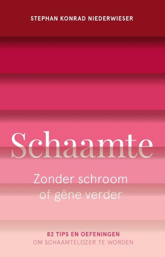 Schaamte - Zonder schroom of gene verder