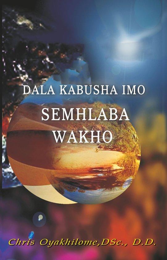 Dala Kabusha Simo Semhlaba Wakho