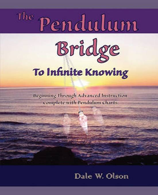 The Pendulum Bridge to Infinite Knowing