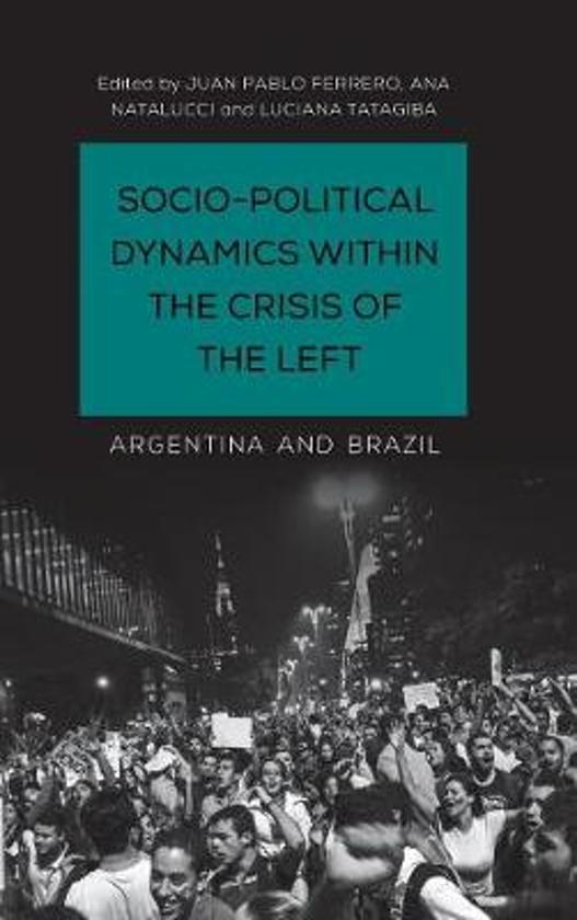 Socio-Political Dynamics within the Crisis of the Left