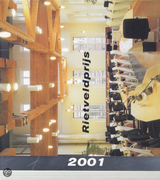 RIETVELDPRIJS 2001 HET BESTE VAN UTRECHTS BOUWPRODUCTIE