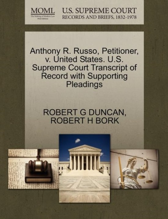Boek cover Anthony R. Russo, Petitioner, V. United States. U.S. Supreme Court Transcript of Record with Supporting Pleadings van Robert G Duncan (Paperback)
