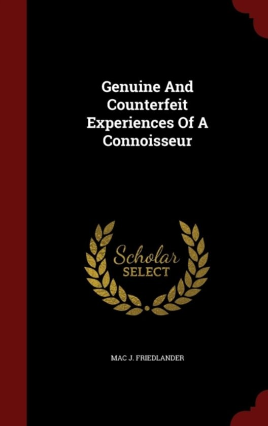 Genuine and Counterfeit Experiences of a Connoisseur