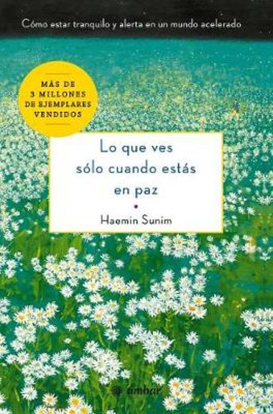 Boek cover Lo Que Ves S lo Cuando Est s En Paz van Haemin Sunim (Onbekend)