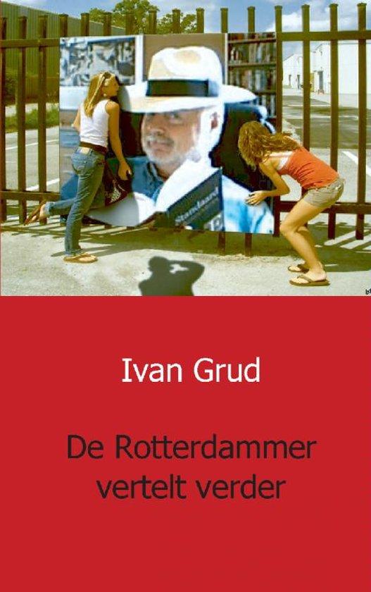 De Rotterdammer vertelt verder
