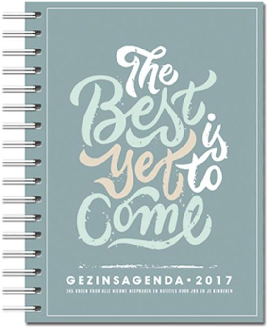 Natural Gezinsagenda 2017 The best is yet to come