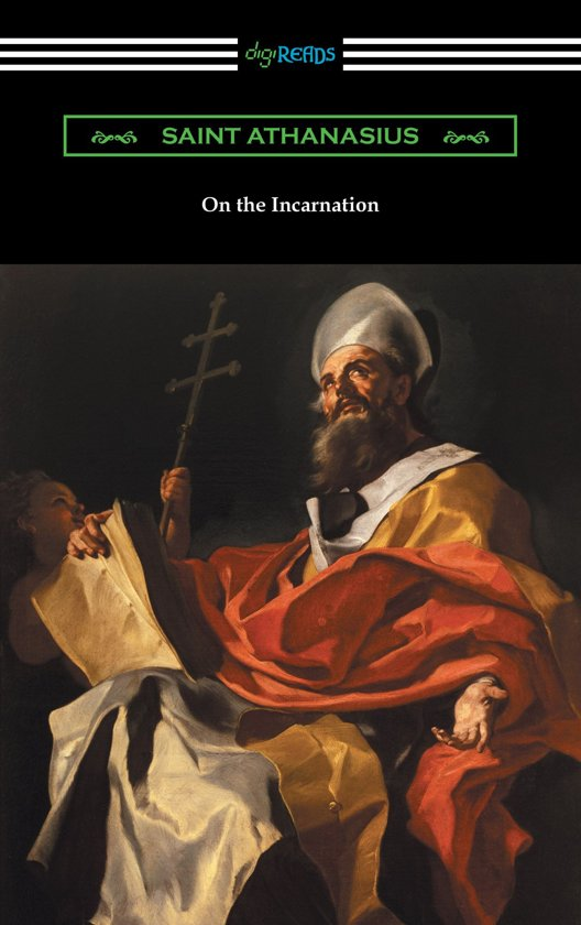 On the Incarnation (Translated by Archibald Robertson)