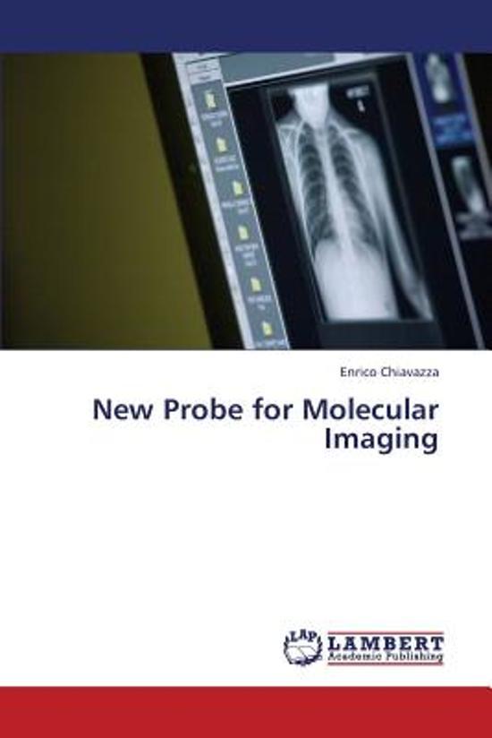New Probe for Molecular Imaging