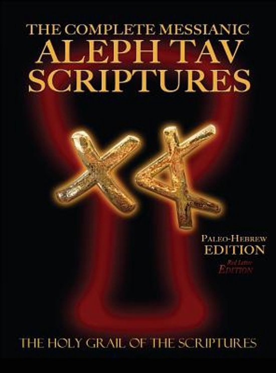Bol The Complete Messianic Aleph Tav Scriptures Paleo Hebrew