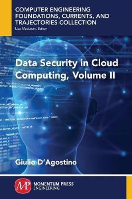 Data Security in Cloud Computing, Volume II