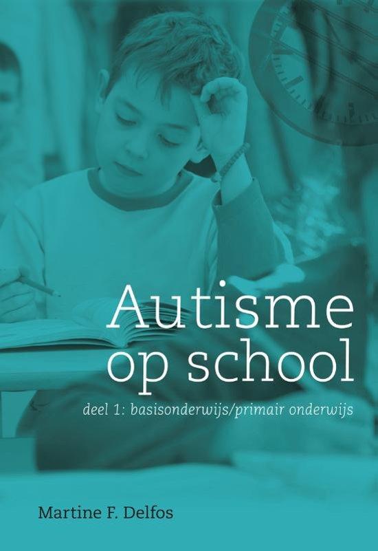 Autisme op school 1 basisonderwijs / primair onderwijs