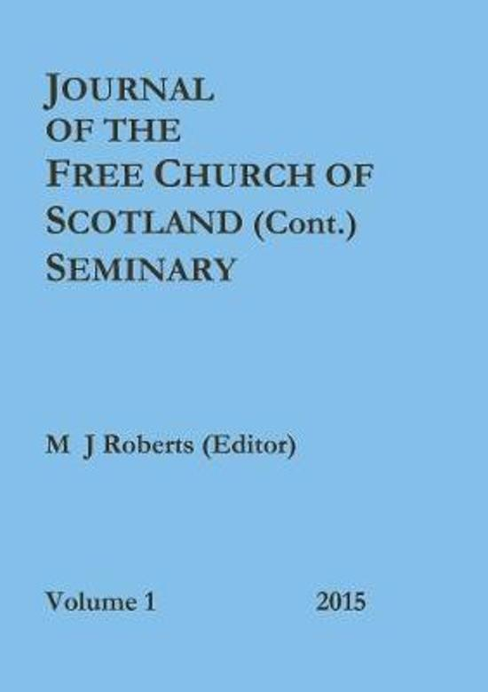 Journal of the Free Church of Scotland (Cont.) Seminary