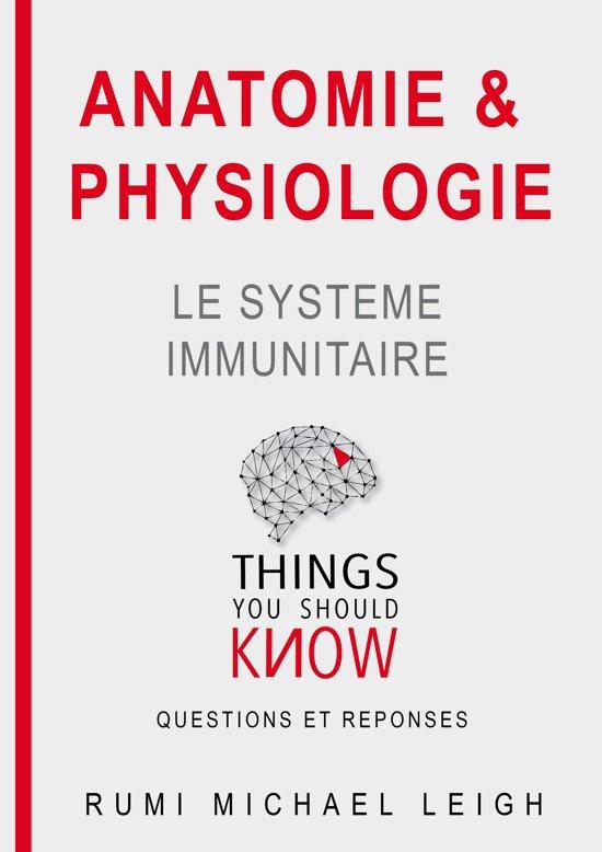 bol.com | Anatomie et physiologie \'\'Le système immunitaire\'\' (ebook ...