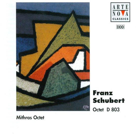 Schubert: Octet D 803 / Mithras Octet