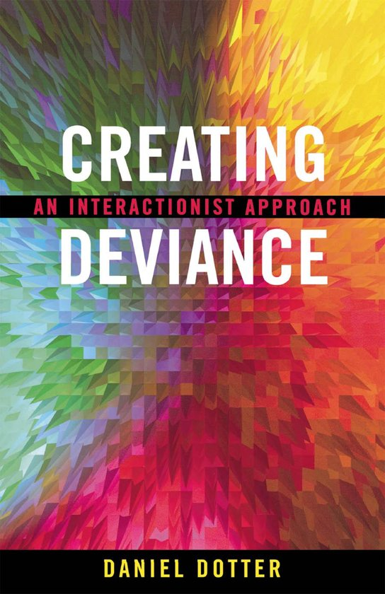 Bol Creating Deviance Ebook Daniel L Dotter