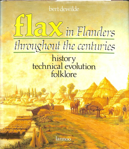 Flax in Flanders throughout the centuries