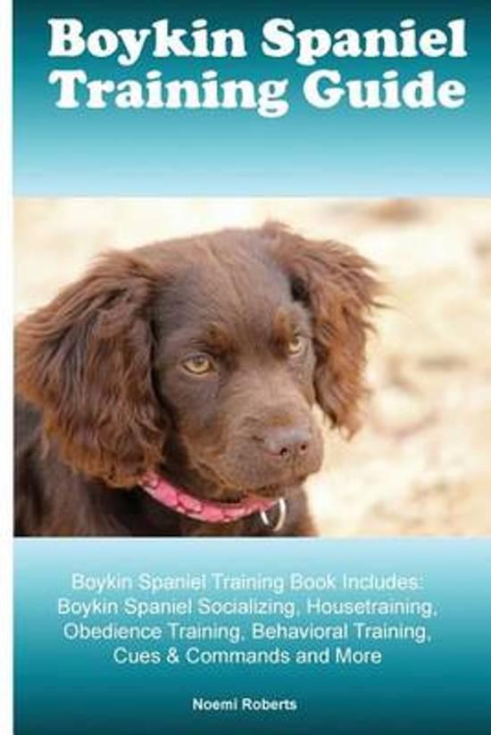 Boykin Spaniel Training Guide Boykin Spaniel Training Book Includes