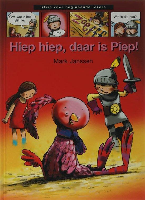 Strips voor beginnende lezers - Hiep hiep, daar is Piep!