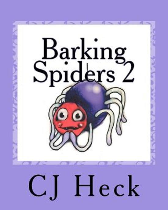 Barking Spiders 2