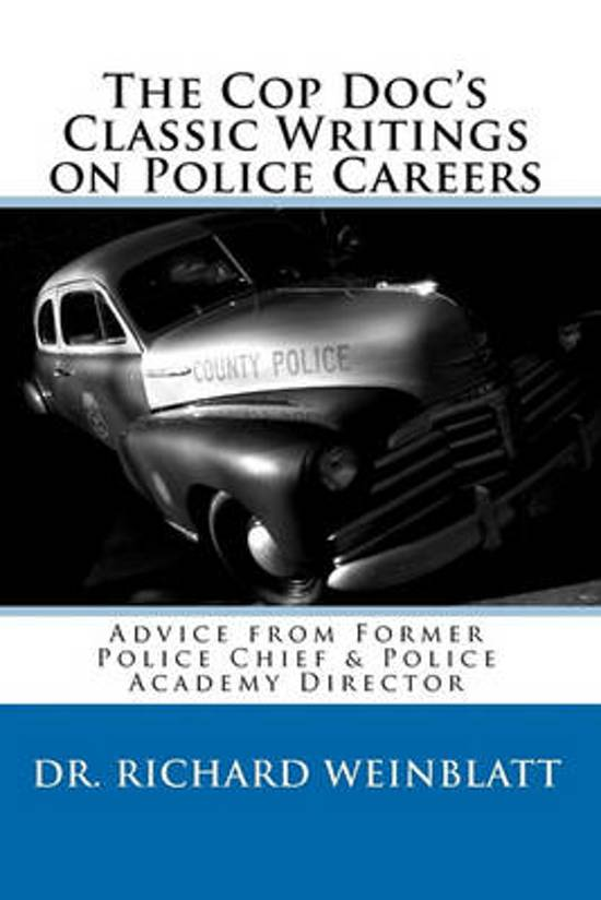 The Cop Doc's Classic Writings on Police Careers